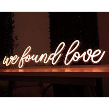 Letreiro_Neon_Led_We_Found_LovE--1-
